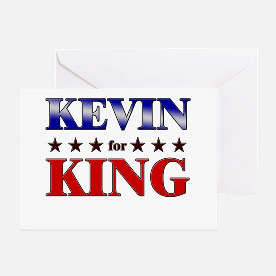 KEVIN for king Greeting Card
