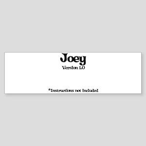 Joey - Version 1.0 Bumper Sticker