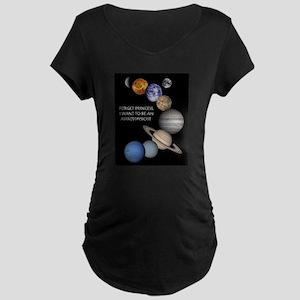 Forget Princess Maternity T-Shirt