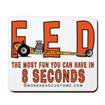 8 SECONDS Mousepad