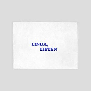 LINDA, LISTEN 5'x7'Area Rug