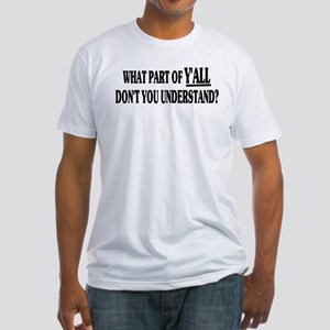 Y'all Fitted T-Shirt