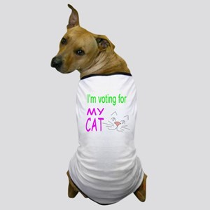 Voting For My Cat Dog T-Shirt