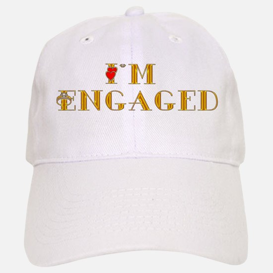I'm Engaged Baseball Baseball Cap