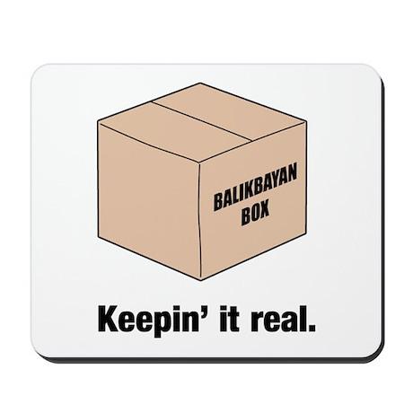 Keepin It Real Mousepad