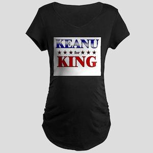KEANU for king Maternity Dark T-Shirt