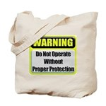 Do Not Operate Warning Tote Bag