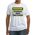 Do Not Operate Warning Fitted T-Shirt