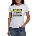 Do Not Operate Warning Women's T-Shirt