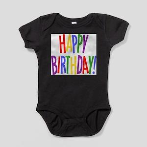 Happy Birthday Infant Bodysuit Body Suit