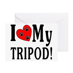 I Love My Tripod! Greeting Card
