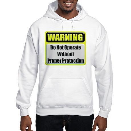 Do Not Operate Warning Hooded Sweatshirt