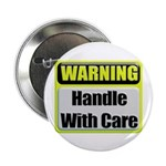 Handle With Care Warning Button