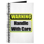 Handle With Care Warning Journal