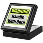 Handle With Care Warning Keepsake Box