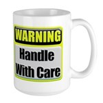 Handle With Care Warning Large Mug