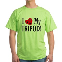 I Love My Tripod! T-Shirt