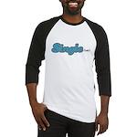 Single(ish) Baseball Jersey