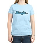 Single(ish) Women's Light T-Shirt