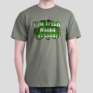 I'm Irish Wanna Get Lucky Dark T-Shirt