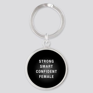 Strong Smart Confident Female Round Keychain