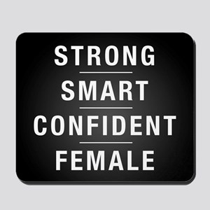 Strong Smart Confident Female Mousepad