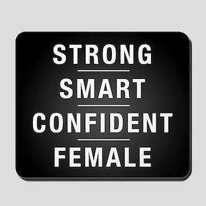 Strong Smart Confident Female Mousepad