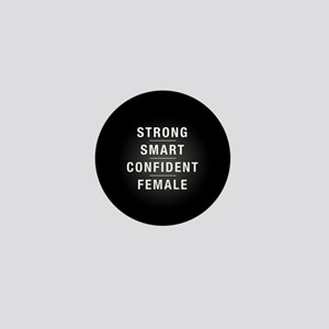 Strong Smart Confident Female Mini Button