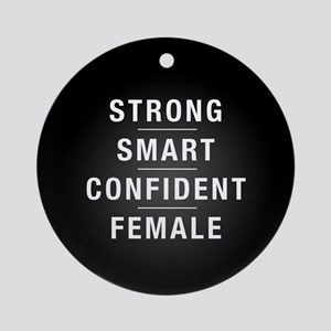 Strong Smart Confident Female Round Ornament