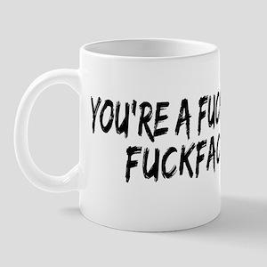 Fucking Fuckface Mug