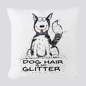 Dog Hair Is My Glitter Woven Throw Pillow