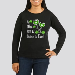 Wee Bit O' Wine Women's Long Sleeve Dark T-Shirt