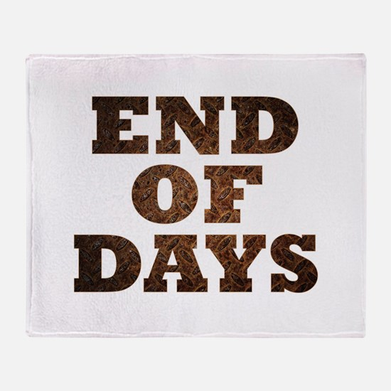 End of days Throw Blanket
