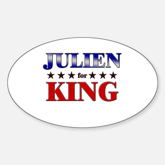 JULIEN for king Oval Decal