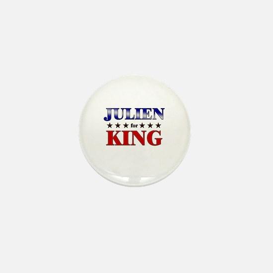 JULIEN for king Mini Button