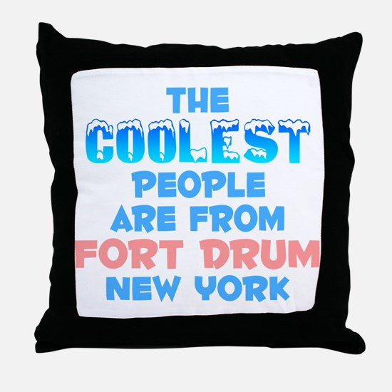 Coolest: Fort Drum, NY Throw Pillow
