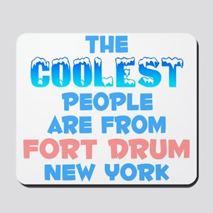 Coolest: Fort Drum, NY Mousepad