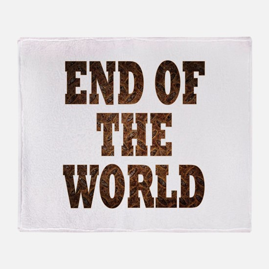 End of the world Throw Blanket
