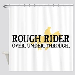 Rough Rider Shower Curtain