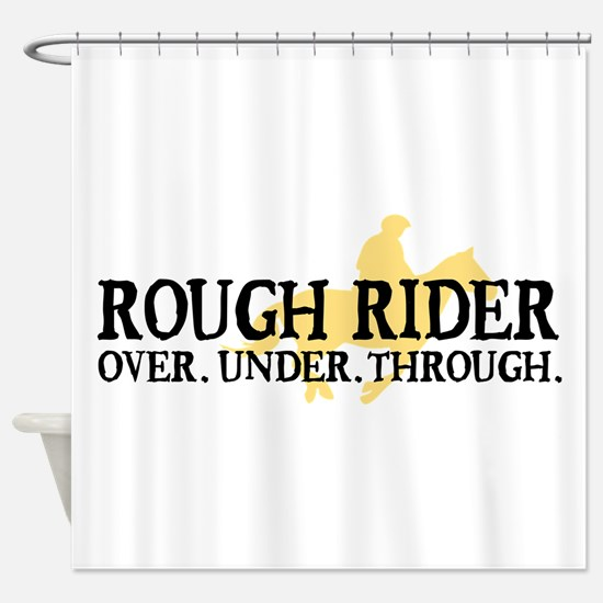 Rough Rider Shower Curtain