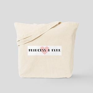 Princess 4 ever Tote Bag