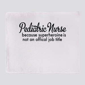 pediatric nurse Throw Blanket