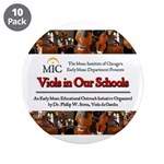 "Viols in Our Schools 3.5"" Buttons"