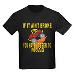 Ain't Broke Kids Dark T-Shirt