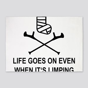 Life goes on, even when it's limpin 5'x7'Area Rug
