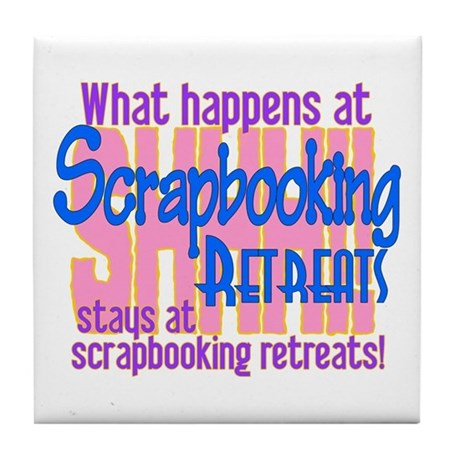 Scrapbooking Retreats Shhh! Tile Coaster