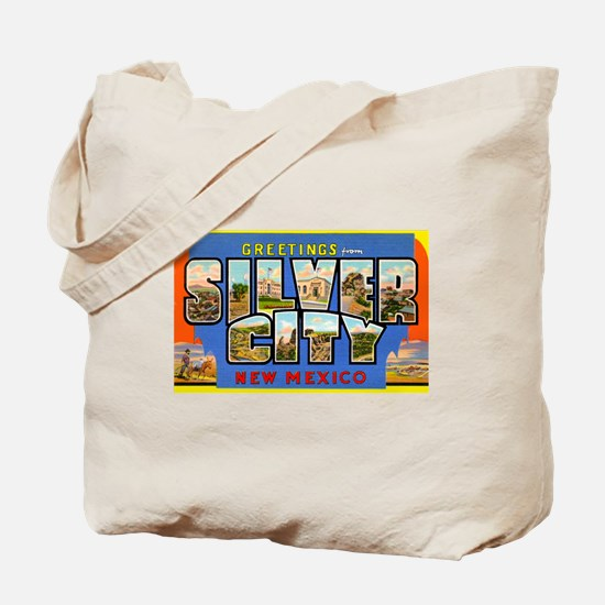 Silver City New Mexico Greetings Tote Bag