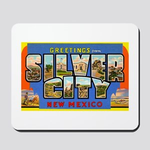 Silver City New Mexico Greetings Mousepad
