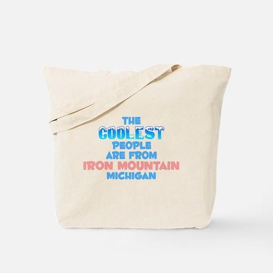 Coolest: Iron Mountain, MI Tote Bag