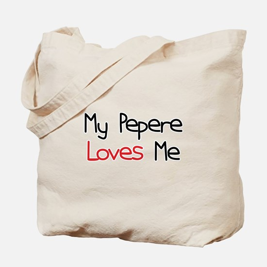 My Pepere Loves Me Tote Bag